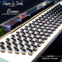 SOPRA LE ONDE - BLUMARE (Medley Valzer)