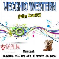 VECCHIO WESTERN (Polka Country)
