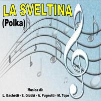 LA SVELTINA (Polka)