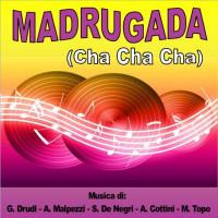 MADRUGADA (Cha Cha Cha)