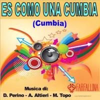ES COMO UNA CUMBIA (Cumbia)