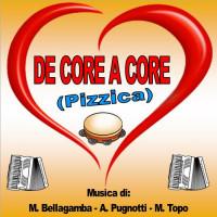 DE CORE A CORE (Pizzica)