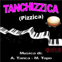 TANCHIZZICA (Pizzica)