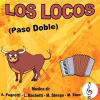 LOS LOCOS (Paso Doble)
