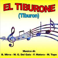EL TIBURONE (Tiburon)