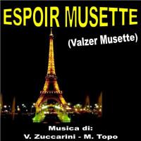 ESPOIR MUSETTE (Valzer Musette)