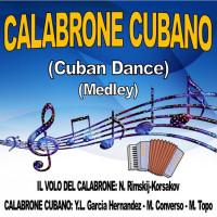 CALABRONE CUBANO (Medley)