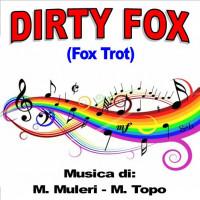 DIRTY FOX (Fox Trot)