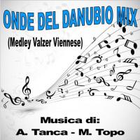 ONDE DEL DANUBIO MIX (Medley Valzer Viennese)