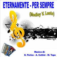 ETERNAMENTE - PER SEMPRE (Medley Valzer Lento)