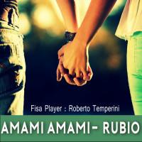 AMAMI AMAMI - RUBIO (Medley Bachata)