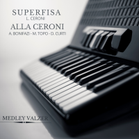 SUPERFISA - ALLA CERONI (Medely Valzer)