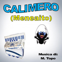 CALIMERO (Meneaito)