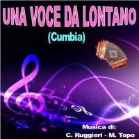 UNA VOCE DA LONTANO (Cumbia)