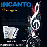 INCANTO (Tango)