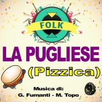 LA PUGLIESE (Pizzica)