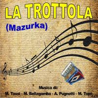 LA TROTTOLA (Mazurka Cantata)