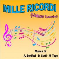 MILLE RICORDI (Valzer Lento)