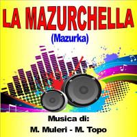 LA MAZURCHELLA (Mazurka)