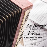 LA STREGA - VIVACE (Medley Polka)