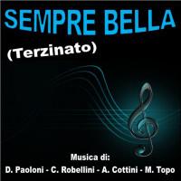 SEMPRE BELLA (Terzinato)