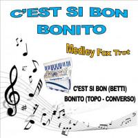 CEST SI BON - BONITO (Medley Fox Trot)