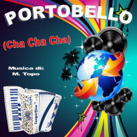 PORTOBELLO (Cha Cha Cha)