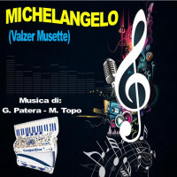 MICHELANGELO (Valzer Musette)