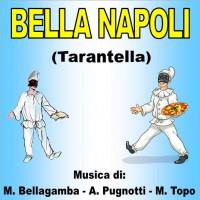 BELLA NAPOLI (Tarantella)