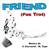 FRIEND (Fox Trot)
