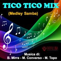 TICO TICO MIX (Medley Samba)