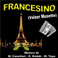 FRANCESINO (Valzer Musette)