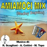 AMIAMOCI MIX (Medley Beguine)