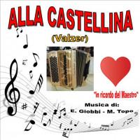 ALLA CASTELLINA (Valzer)