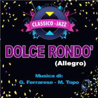 DOLCE RONDO' (Allegro)