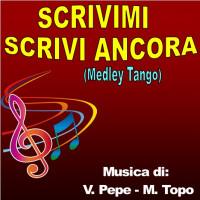 SCRIVIMI - SCRIVI ANCORA (Medley Tango)