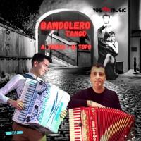 BANDOLERO (Tango Argentino)