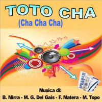 TOTO CHA (Cha Cha Cha)