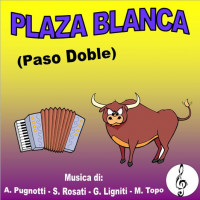 PLAZA BLANCA (Paso Doble)