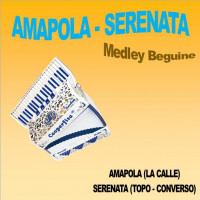 AMAPOLA - SERENATA (Medley Beguine)