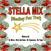 STELLA MIX (Medley Fox Trot Natalizio)